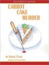 Carrot Cake Murder (Hannah Swensen, #10) - Joanne Fluke, Suzanne Toren
