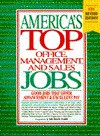 America's Top Office, Management, And Sales Jobs (America's Top White Collar Jobs) - Michael Farr