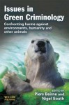 Issues in Green Criminology - Piers Beirne, Nigel South