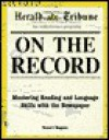 International Herald Tribune: On the Record (w/3 60 min audio cassettes) - Robert Hughes