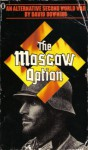 The Moscow Option: An Alternative Second World War - David Downing