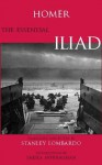 The Essential Illiad, Translated by Stanley Lombardo - Homer, Stanley Lombardo