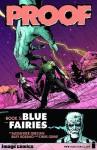 Blue Fairies - Alex Grecian, Riley Rossmo, Chris Grine