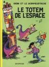 Le totem de l'espace - Gos