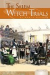 The Salem Witch Trials - Kekla Magoon