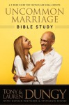 Uncommon Marriage Bible Study - Tony Dungy, Lauren Dungy, Nathan Whitaker, Stephanie Rische
