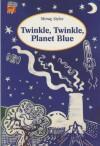 Twinkle, Twinkle, Planet Blue - Morag Styles