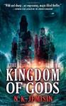 The Kingdom of Gods - N.K. Jemisin