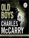 Old Boys: Paul Christopher Series, Book 6 (MP3 Book) - Charles McCarry, Judy Young, Stefan Rudnicki