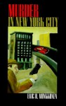 Murder in New York City - Eric H. Monkkonen