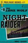 Lone Wolf #1: Night Raider - Mike Barry
