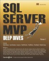 SQL Server MVP Deep Dives, Volume 2 - Kalen Delaney, Victor Isakov, Dave Dustin, Aaron Nelson, Denis Gobo, Mike Walsh, Louis Davidson, Greg Low, Brad McGhee, Paul Nielson, Paul Randal, Kimberly Tripp, 64 MVP Authors