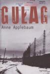 Gułag - Anne Applebaum