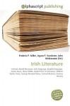 Irish Literature - Frederic P. Miller, Agnes F. Vandome, John McBrewster