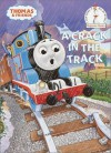 A Crack in the Track (Thomas & Friends) (Beginner Books(R)) - Wilbert Awdry, Tommy Stubbs
