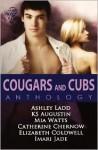 Cougars and Cubs Anothology - Ashley Ladd, K.S. Augustin, Mia Watts, Catherine Chernow, Elizabeth Coldwell, Imari Jade