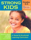 Strong Kids: Grades 3-5: A Social & Emotional Learning Curriculum [With CD-ROM] - Kenneth W. Merrell