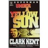 Superman: Under a Yellow Sun: A Novel by Clark Kent - John Francis Moore, Eduardo Barreto, Kerry Gammill, Dennis Janke