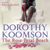 The Rose Petal Beach - Dorothy Koomson, Adjoa Andoh