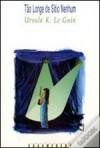 Tão Longe de Sítio Nenhum - Ursula K. Le Guin