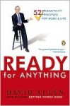 Ready for Anything: 52 Productivity Principles for Work and Life - David Allen