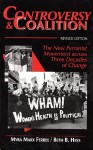 Controversy and Coalition: The New Feminist Movement Across Thrtee Decades of Change - Myra Marx Ferree, Beth B. Hess
