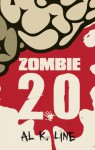 Zombie 2.0 (Zombie Botnet) - Al K. Line