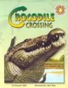 Crocodile Crossing - Schuyler Bull, Alan Male