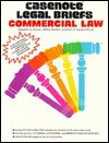 Commercial Law - Whaley, Casenote Legal Briefs, Peter Tenen