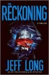 The Reckoning - Jeff Long