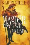 Magiër tegen wil en dank (Fisherman's Children, #2) - Karen Miller, Selma Soester