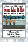 Some Like It Hot - Volume 2 - Addison Albright