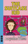 The Suitcase Kid - Jacqueline Wilson, Vicky Ireland
