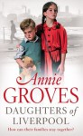 Daughters of Liverpool - Annie Groves