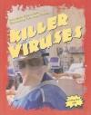 Killer Viruses - Linley Erin Hall