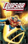 Quasar Classic - Volume 1 - Mark Gruenwald, Paul Ryan, Danny Bulanadi, Mike Manley