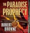 The Paradise Prophecy - Scott Brick, Robert Gregory Browne