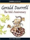 The Ark's Anniversary (MP3 Book) - Gerald Durrell, Nigel Davenport