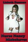Nurse Nancy Misbehaves - Lizbeth Dusseau