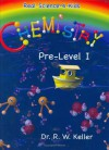 Real Science-4-Kids Chemistry Pre-Level I Student Text - Rebecca W. Keller