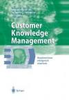 Customer Knowledge Management: Kundenwissen Erfolgreich Einsetzen - Lutz M Kolbe, Hubert Osterle, Walter Brenner
