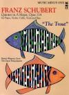 """Schubert: Quintet in a Major, Op. 114 """"The Trout,"""" Bass [With CD (Audio)] - Franz Schubert"""