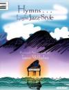 Hymns...Light Jazz Style - Teresa Wilhelmi