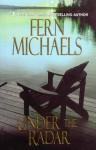 Under the Radar - Fern Michaels