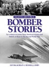 Eighth Air Force Bomber Stories: Eye witness accounts from American Airmen and British Civilians in the Second World War - Ian McLachlan, Russell Zom, Russell J. Zorn