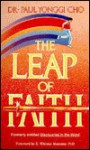 The Leap of Faith - Paul Yonggi Cho, R. Whitney Manzano