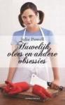 Huwelijk, vlees en andere obsessies - Julie Powell, Annoesjka Oostindiër