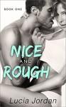 Nice And Rough - Lucia Jordan