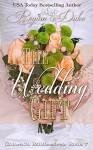 The Wedding Gift (Colorado Billionaires Book 7) - Regina Duke