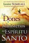 Los Dones y Ministerios del Espiritu Santo - Lester Sumrall